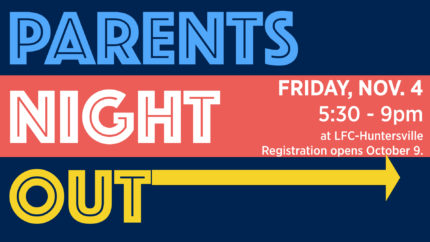 Parents' Night Out Registration Opens