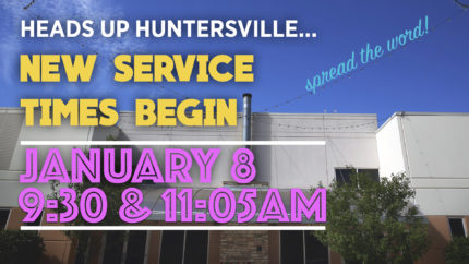 New Worship Times for LFC-Huntersville