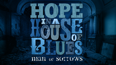 Hope in a House of Blues