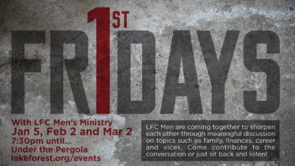 LFC-Huntersville: Men's First Friday