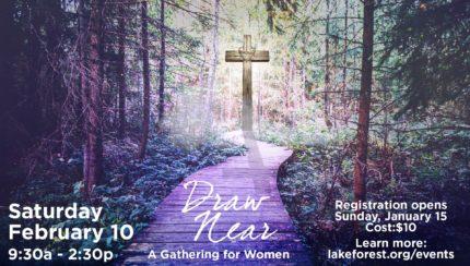 "Women's ""Draw Near"" Lent Gathering"