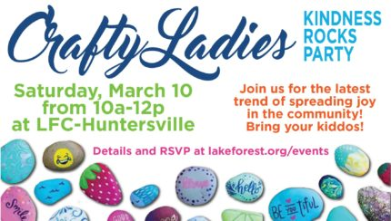 LFC-Huntersville Crafty Ladies: Kindness Rocks Party